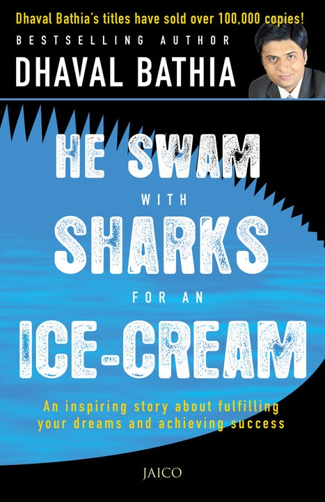 He Swam With Sharks For An Ice Cream - Motivational Book